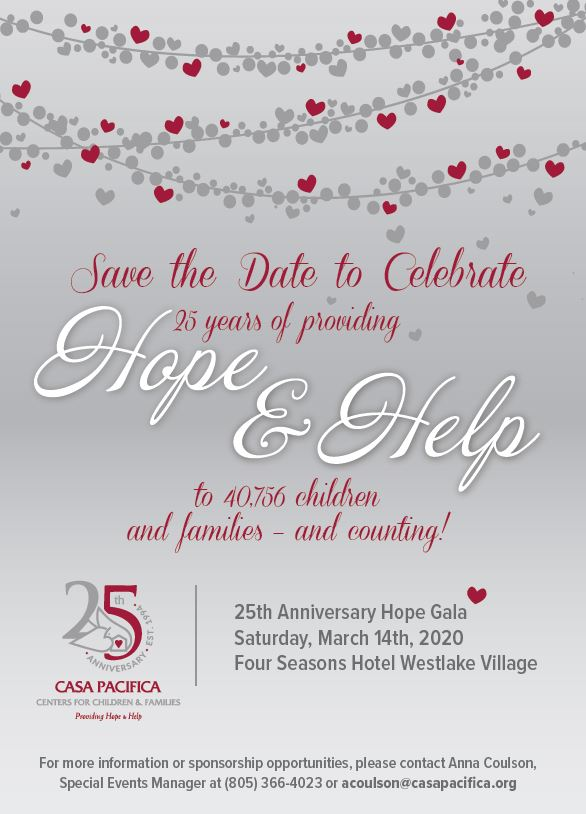 SAVE THE DATE! 25th Anniversary Gala Invite. Date: March 14, 2020. Location: Four Seasons Hotel Westlake Village